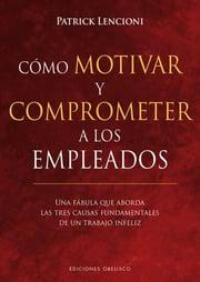 libro como motivar y comprometer